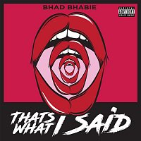 Bhad Bhabie – That's What I Said