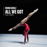 Robin Schulz – All We Got (feat. KIDDO)