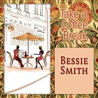 Bessie Smith – Take a Coffee Break