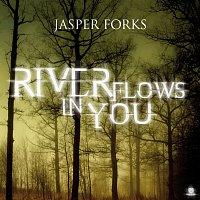 Jasper Forks – River Flows In You
