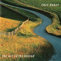 Chet Baker – The Art Of The Ballad