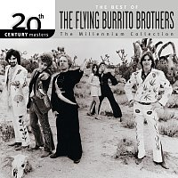 The Flying Burrito Brothers – 20th Century Masters: The Millennium Collection: Best Of The Flying Burrito Brothers
