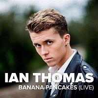 Ian Thomas – Banana Pancakes (Live)