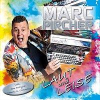 Marc Pircher – Laut und leise