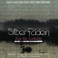 Max Greger – Silberfaden
