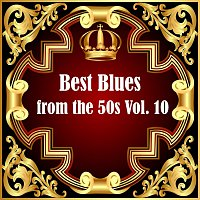 Billie Holiday, Billy Lee Riley, Lionel Hampton – Best Blues from the 50s Vol.  10