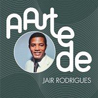 Jair Rodrigues – A Arte De Jair Rodrigues