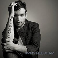 Jimmy Needham – Clear the Stage [Deluxe Edition]