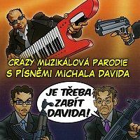 Různí interpreti – Muzikál: Je třeba zabít Davida! CD