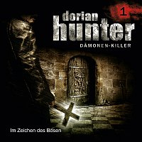 Dorian Hunter – 01: Im Zeichen des Bosen
