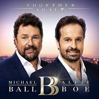Michael Ball, Alfie Boe – Together Again
