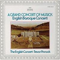 The English Concert, Trevor Pinnock, Simon Standage – Trevor Pinnock - A Grand Concert Of Musick
