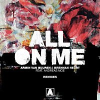 Armin van Buuren & Brennan Heart, Andreas Moe – All on Me (Remixes)