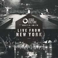 Jesus Culture – Live From New York