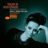 Trijntje Oosterhuis – Who'll Speak For Love - Burt Bacharach Songbook II