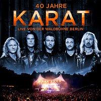 Karat – 40 Jahre - Live von der Waldbuhne Berlin