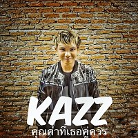 Kazz – Khun Khar Tee Ter Koo Kuan