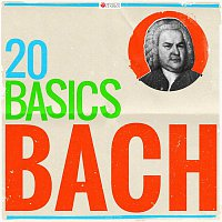 Various Artists.. – 20 Basics: Bach (20 Classical Masterpieces)