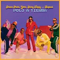 Danna Paola, Skinny Happy, Yera, Trapical – Polo A Tierra
