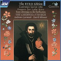 Přední strana obalu CD Byrd:Cantiones sacrae 1589; Propers for Lady Mass from Christmas to the Purification