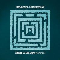 The Avener & Kadebostany – Castle In The Snow [Remixes]