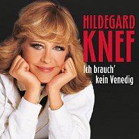Hildegard Knef – Ich brauch' kein Venedig