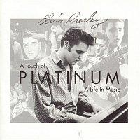 Elvis Presley – A Touch Of Platinum