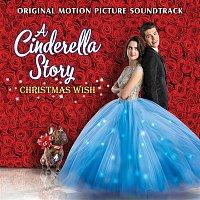 Laura Marano – A Cinderella Story: Christmas Wish (Original Motion Picture Soundtrack)