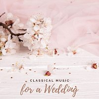 Přední strana obalu CD Classical Music for a Wedding