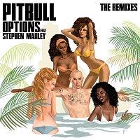 Pitbull, Stephen Marley – Options (The Remixes)