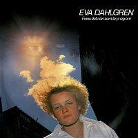 Eva Dahlgren – Finns det nan som bryr sig om