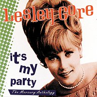 Lesley Gore – It's My Party: The Mercury Anthology