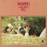 William Bell – Relating