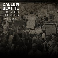 Callum Beattie – Fuckers & Lovers