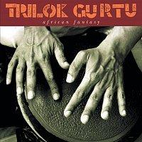 Trilok Gurtu – African Fantasy