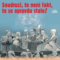 Přední strana obalu CD Soudruzi, to není fakt, to se opravdu stalo!
