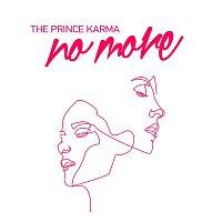 The Prince Karma – No More