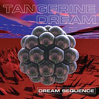 Tangerine Dream – Dream Sequence