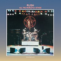 Rush – All The World's A Stage
