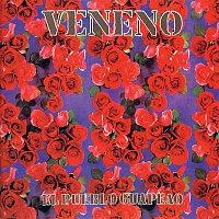 Veneno – El Pueblo Guapeao