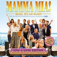 Cast of Mamma Mia! The Movie – Mamma Mia! Here We Go Again [Original Motion Picture Soundtrack / Singalong Version]