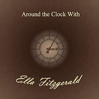 Ella Fitzgerald – Around the Clock With