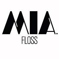 MIA. – Floss