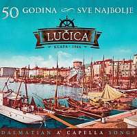 Klapa Lucica – Sve Najbolje - 50 godina
