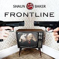 Shaun Baker – Frontline