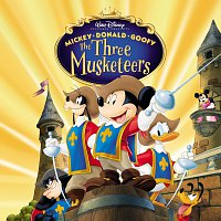 Různí interpreti – Mickey Donald Goofy - The Three Musketeers Original Soundtrack