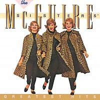 The McGuire Sisters – The McGuire Sisters Greatest Hits
