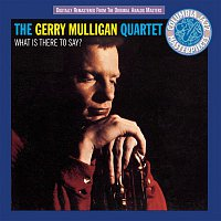 Gerry Mulligan – What Is There To Say?