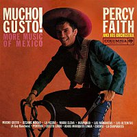 Percy Faith, His Orchestra – Mucho Gusto! More Music of Mexico
