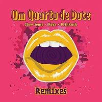Slow Sense, Koya, Drinkush, Malik Mustache, Orange Juice, Luco – Um Quarto De Doce [Remixes]